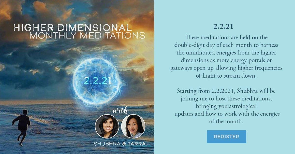 Higher Dimensional Monthly Meditation 2021