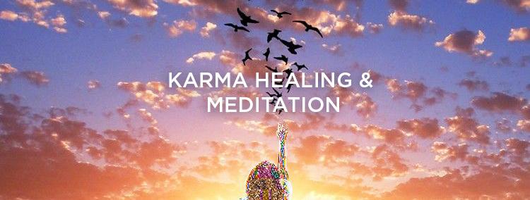 Karma Healing & Meditation