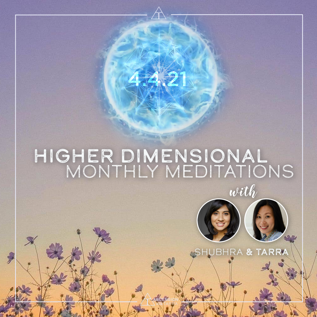 Higher Dimensional Monthly Meditations 4.4