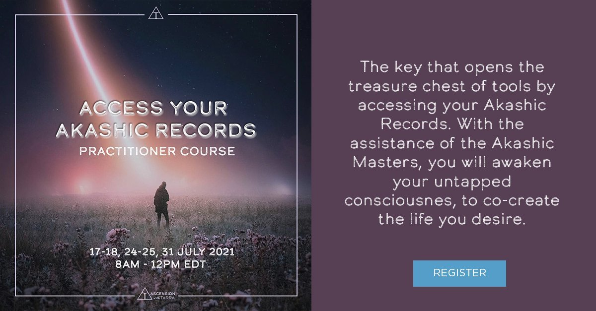 Access Your Akashic Records - July 2021
